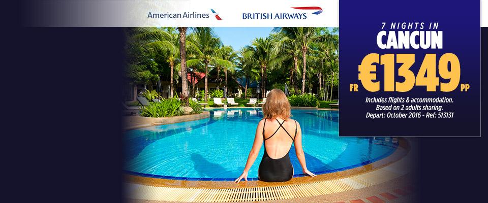 Cancun American Airlines & British Airways