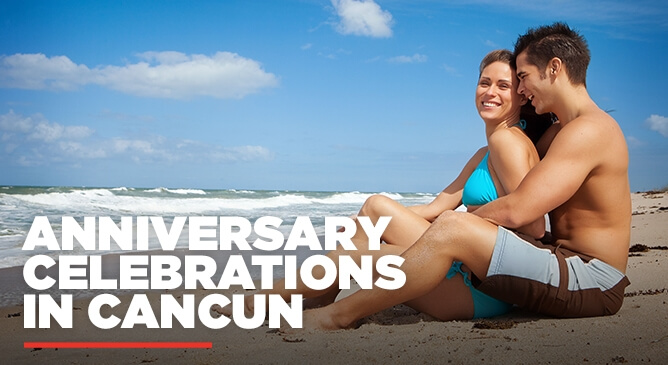 Anniversary in Cancun