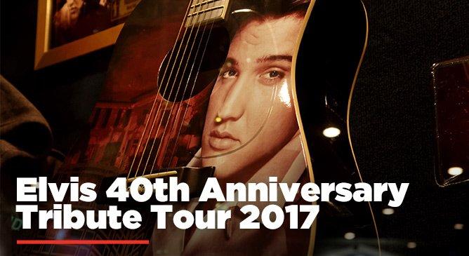 Elvis 40th Anniversary Tribute Tour 2017