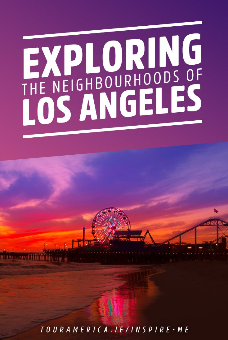 los-angeles-best-neighbourhoods
