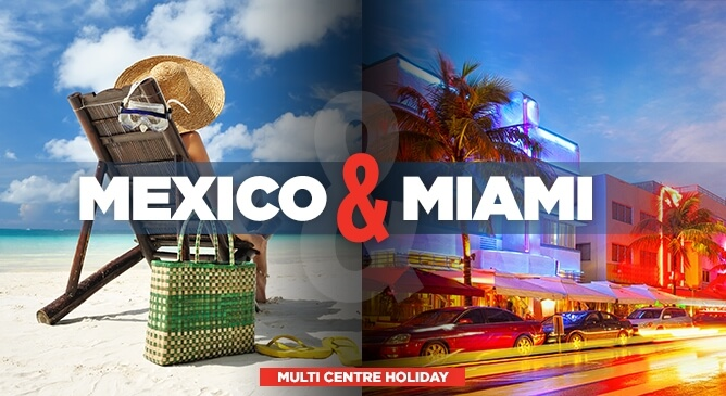 Mexico And Miami Holidays