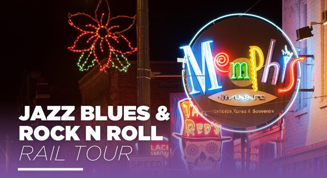 Jazz Blues and Rock N Roll Rail Tour