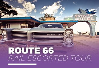 Route 66 by Rail Escorted Tour